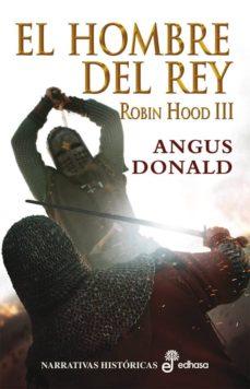 robin hood iii. el hombre del rey-angus donal-9788435062312