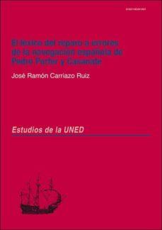 Debatecd.mx El Léxico Del Reparo A Errores De La Navegación Española De Pedro Porter Y Casanate Image
