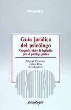 Permacultivo.es Guia Juridica Del Psicologo: Compendio Basico De Legislacion Para El Psicologo Juridico Image