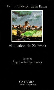 el alcalde de zalamea (13ª ed.)-pedro calderon de la barca-9788437601212