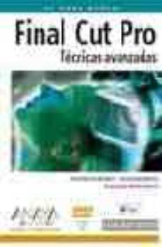 Descargar FINAL CUT PRO. TECNICAS AVANZADAS gratis pdf - leer online