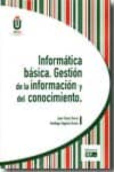 Costosdelaimpunidad.mx Informatica Basica: Gestion De La Informacion Y Del Conocimiento Image