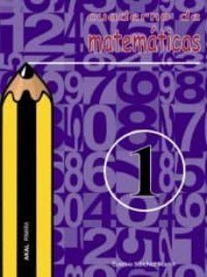 cuaderno de matematicas 1 (primaria)-eusebio sanchez martin-9788446019312