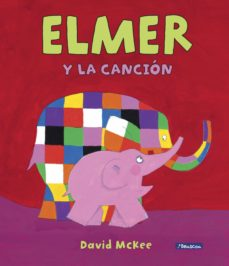 Debatecd.mx Elmer Y La Canción (Elmer. ÁLbum Ilustrado) Image