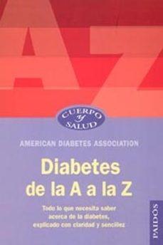 Descargar libro electronico pdb DIABETES DE LA A A LA Z PDB CHM PDF (Literatura española) 9788449316012 de