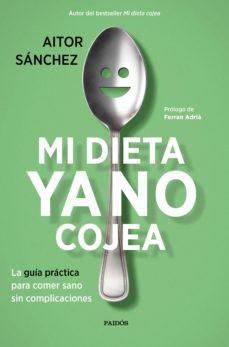 Vinisenzatrucco.it Pack Mi Dieta Ya No Cojea: La Guia Practica Para Comer Sano Sin Complicaciones Image