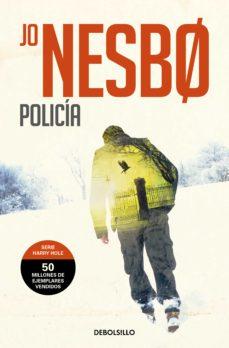 Descargar libros electrónicos en formato pdf gratis POLICIA (HARRY HOLE 10) 9788466344012 DJVU MOBI de JO NESBO