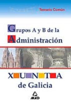 Mrnice.mx Grupos A Y B De La Administracion De La Xunta De Galicia. Temario Comun Image