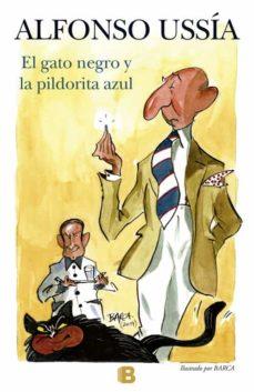 Descargar ebook Scribd EL GATO NEGRO Y LA PILDORITA AZUL (SOTOANCHO X) 9788466655712