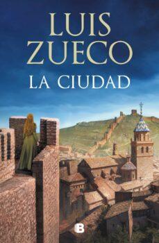 Descarga de ebook para iphone LA CIUDAD (TRILOGIA MEDIEVAL 2) de LUIS ZUECO
