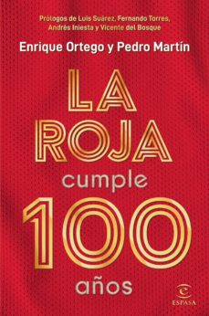 Elmonolitodigital.es La Roja Cumple 100 Años Image