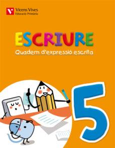 Cdaea.es Escriure. Quadern D Expressió Escrita 5. Illes Balears3º Primaria Image