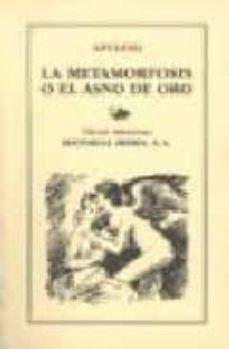 la metamorfosis o el asno de oro (5ª ed.)-lucio apuleyo-9788470822612