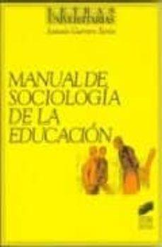 manual de sociologia de la educacion-antonio guerrero seron-9788477383512
