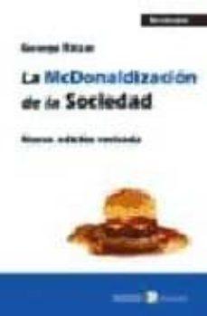 la mcdonalizacion de la sociedad-george ritzer-9788478843312