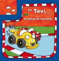 Valentifaineros20015.es Tavi, El Cotxe De Carreres (Llibres Carril) Image