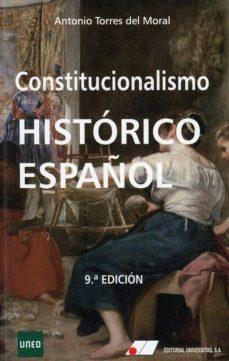 Descargar CONSTITUCIONALISMO HISTORICO ESPAÃ'OL gratis pdf - leer online