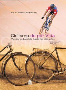 ciclismo de por vida-roy m. wallack-9788480199612