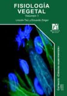 fisiologia vegetal (2 volumenes)-lincoln taiz-eduardo zeiger-9788480216012