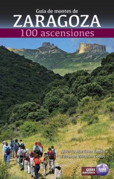 Elmonolitodigital.es Guia De Montes De Zaragoza: 100 Ascensiones Image