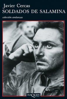 SOLDADOS DE SALAMINA   JAVIER CERCAS   Comprar libro 9788483101612