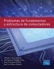 Descargar PROBLEMAS DE FUNDAMENTOS Y ESTRUCTURA DE COMPUTADORAS gratis pdf - leer online
