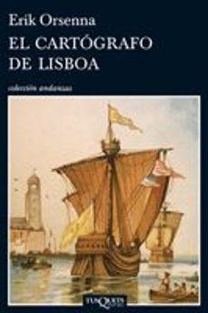 Libros de audio gratis en línea descargar ipod EL CARTOGRAFO DE LISBOA DJVU de ERIK ORSENNA