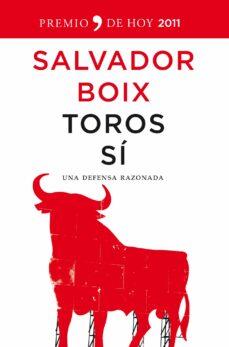 Javiercoterillo.es Toros Si: Una Defensa Razonada (Premio De Hoy 2011) Image