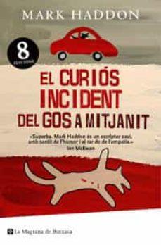 EL CURIOS INCIDENT DEL GOS A MITJANIT | MARK HADDON | Comprar libro  9788485351312
