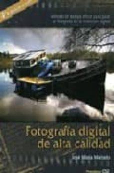 fotografia digital de alta calidad (4ª ed.)-jose maria mellado martinez-9788488610812