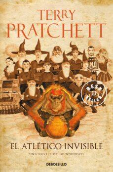 el atletico invisible (mundodisco 37 / rincewind 8 / los magos 10 )-terry pratchett-9788490326312