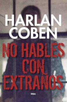 Libros para descargar a ipad gratis. NO HABLES CON EXTRAÑOS en español DJVU MOBI PDF de HARLAN COBEN 9788490569412