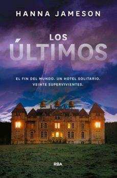 Descarga gratuita de audiolibros para teléfonos. LOS ULTIMOS de HANNA JAMESON (Literatura española)
