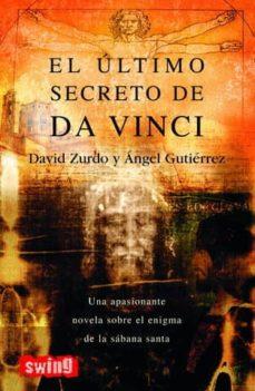 el ultimo secreto de da vinci-angel gutierrez-9788493509712