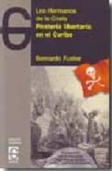 pirateria libertaria en el caribe: los hermanos de la costa + cd-bernardo fuster-9788493623012