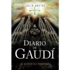 Libros electrónicos descargados DIARIO DE GAUDÍ. EL SECRETO DEL ANAGRAMA  de JULIÀ BRETOS