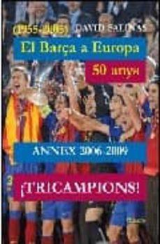 Asdmolveno.it Annex 2006-2009 El Barça A Europa: 50 Anys Image