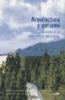 arquitectura y entorno: el diseño de la construccion bioclimatica-david l. jones-9788495939012