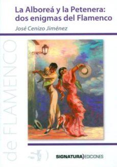 Descargar LA ALBOREA Y LA PETENERA gratis pdf - leer online