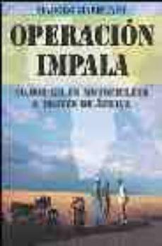 Encuentroelemadrid.es Operacion Impala: 20.000 Km En Motocicleta A Traves De Africa Image