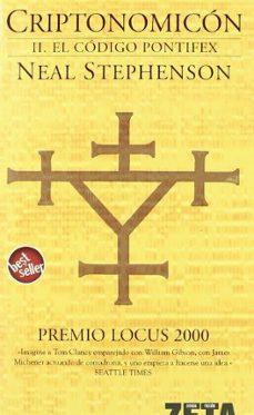 Pdf e libros gratis descargar CRIPTONOMICON (II): EL CODIGO PONTIEX (PREMIO LOCUS 2000) de NEAL STEPHENSON