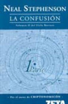la confusion (vol. ii)-neal stephenson-9788496778412