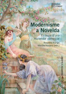 Vinisenzatrucco.it Modernisme A Novelda: El Llegat D Una Esplendor Comercial Image