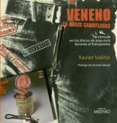 Descargar VENENO EN DOSIS CAMUFLADAS: LA CENSURA EN LOS DISCOS DE POP-ROCK DURANTE EL FRANQUISMO gratis pdf - leer online