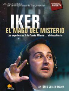 IKER, EL MAGO DEL MISTERIO: LOS EXPEDIENTES X DE CUARTO MILENIO A L ...