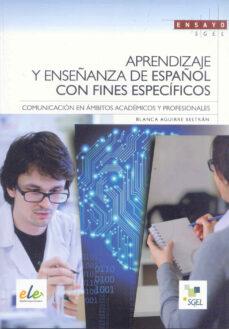 La mejor descarga del foro de libros electrónicos APRENDIZAJE Y ENSEÑANZA DE ESPAÑOL CON FINES ESPECÍFICOS