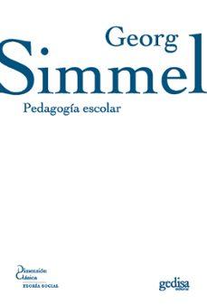 pedagogia escolar-georg simmel-9788497841412