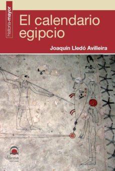 el calendario egipcio (ebook)-joaquin lledo avilleira-9788498272512