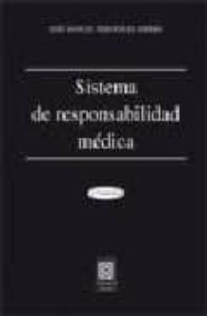 Amazon e libros gratis descargar SISTEMA DE RESPONSABILIDAD MEDICA (5ª ED.) de JOSE MANUEL FERNANDEZ HIERRO 9788498363012