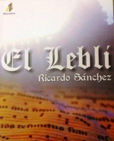 Bestseller libros pdf descarga gratuita EL LEBLÍ 9788499780412